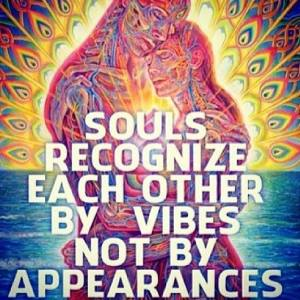 souls-recognize-each-other-by-vibes